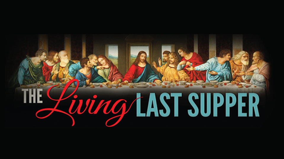/images/r/livinglastsupper-website-smaller/c960x540g0-0-960-540/thumb.jpg