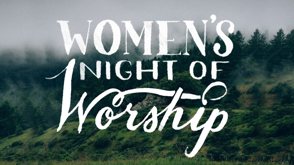 /images/r/womensnightofworship/c960x540g0-0-960-540/womensnightofworship.jpg